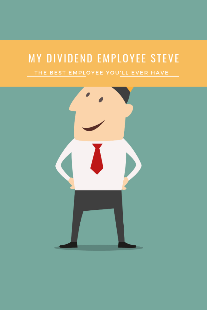 Steve is the best employee you'll ever have. #dividends #dividend #money #stocks #finances