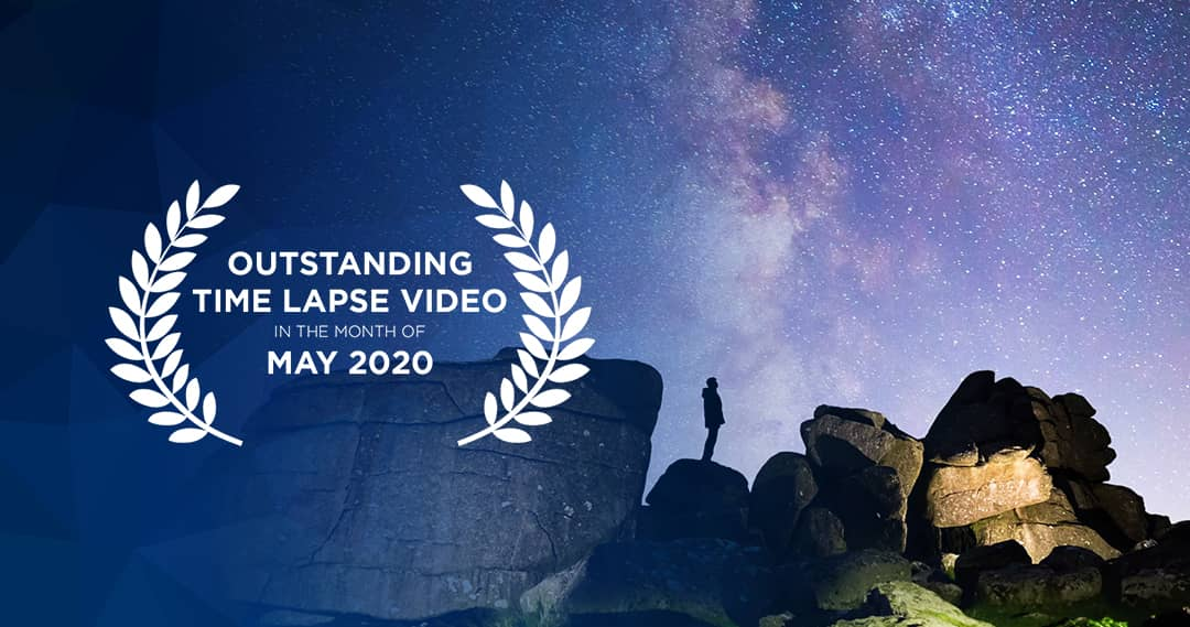 Outstanding Time Lapse Videos May 2020