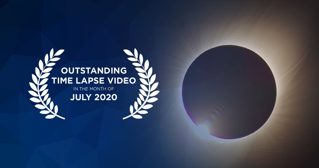 Outstanding Time Lapse Videos July 2020