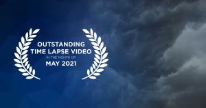 Outstanding time lapse videos in May 2021