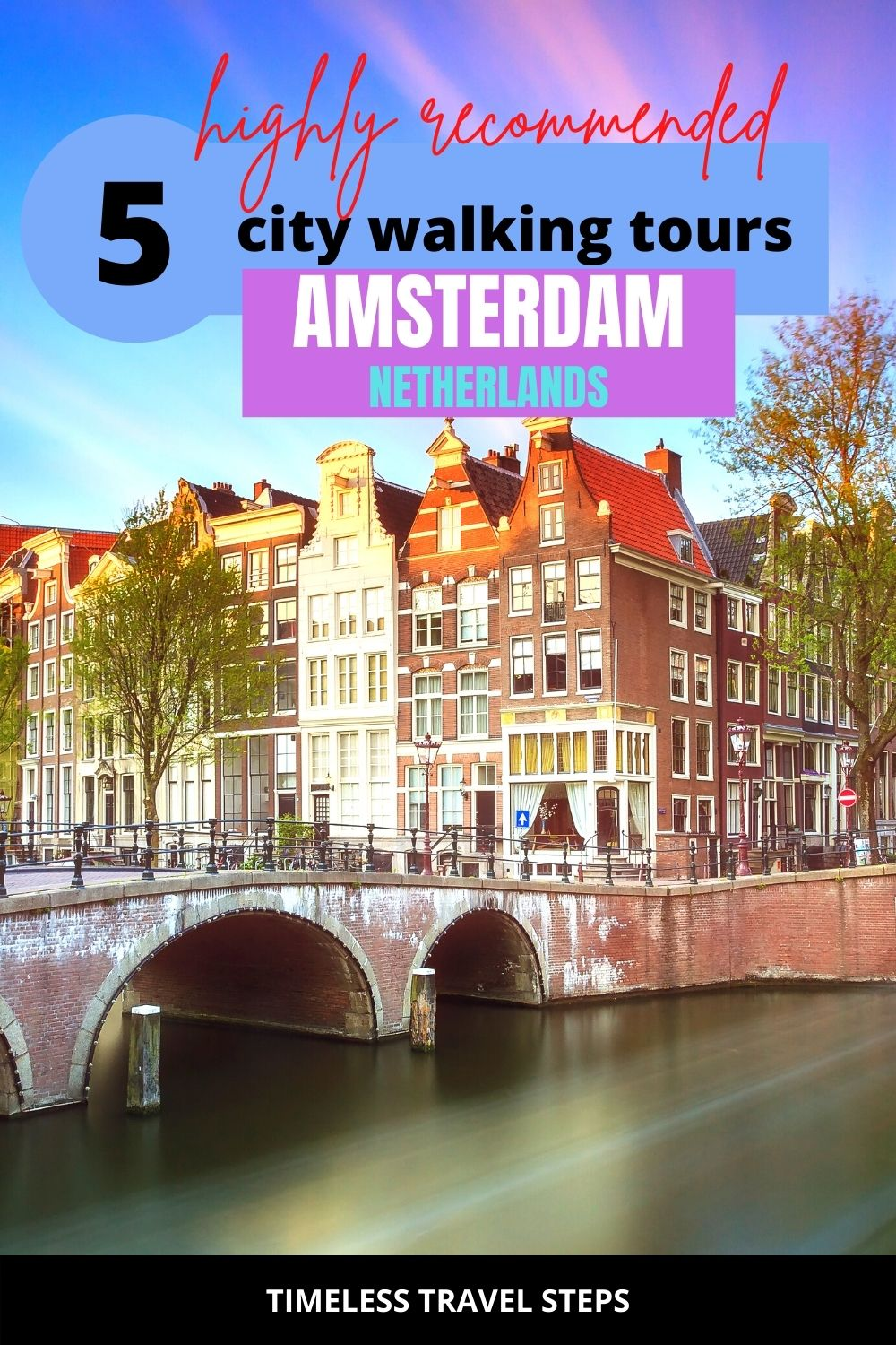 Amsterdam city | Amsterdam tours | City tours in Amsterdam | Walking tours in Amsterdam | Inspiring European city | Highlights of Amsterdam | Amsterdam city highlights | Things to do in Amsterdam | Historic sights in Amsterdam | Visit Amsterdam | Amsterdam for a weekend | 48 hours in Amsterdam | Things to do in Amsterdam over a weekend | Short break in Amsterdam | Introduction to Amsterdam | Great tours for first timers to Amsterdam |  Must-do city walking tours in Amsterdam for first timers | via @GGeorgina_timelesstravelsteps/