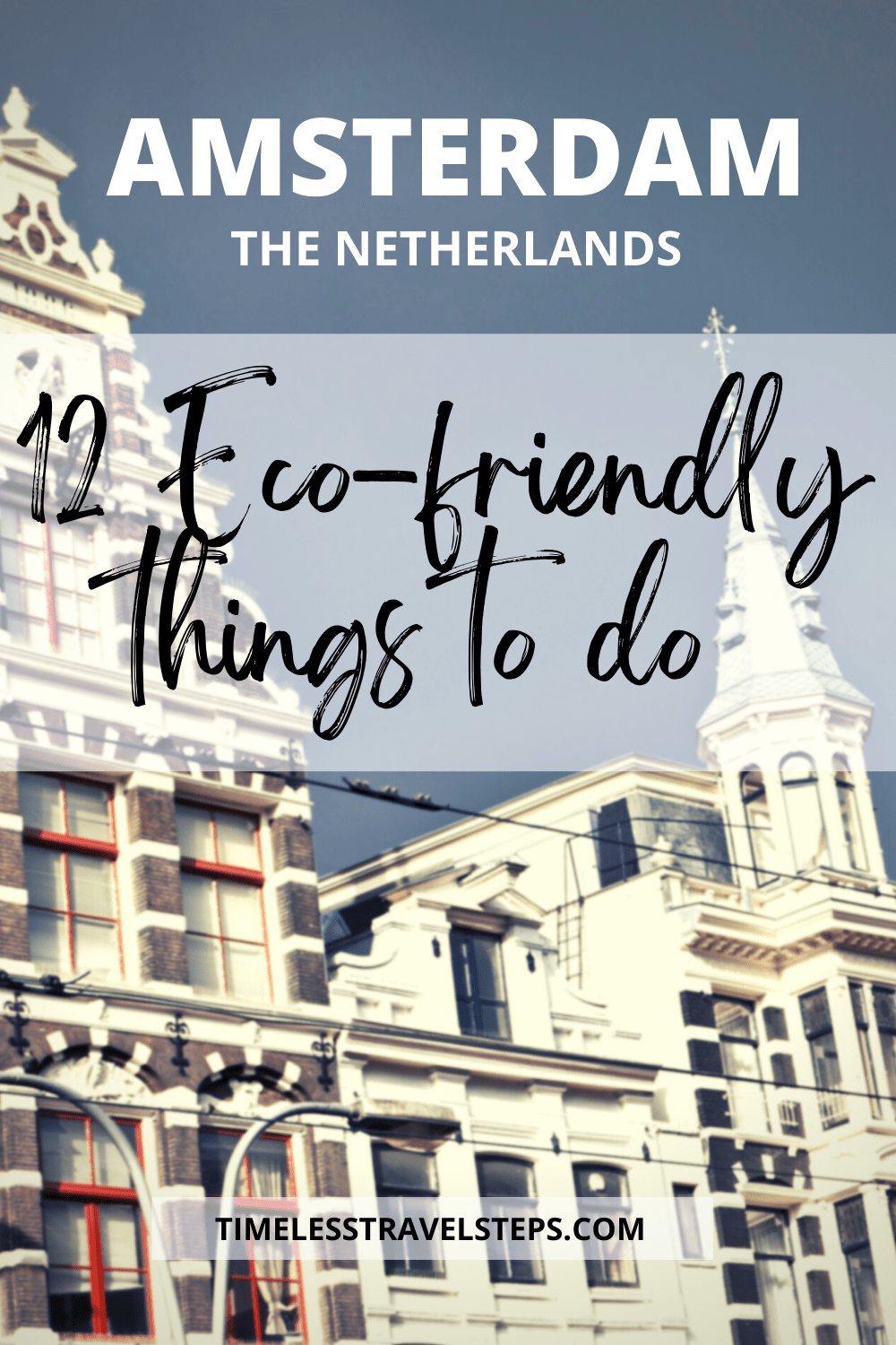 Amsterdam is beyond the whimsical city of freedom and avid cyclists! It really is a city where responsible tourism comes naturally with sustainability at the heart of everything they do. via @GGeorgina_timelesstravelsteps/