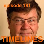 Jim Bannon Timelines Interview with Bill Conrad on Timelines
