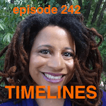 Maya Goode with Bill Conrad on Timelines