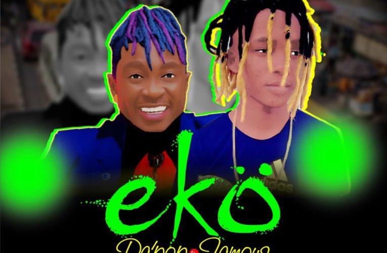 Music: Da'Pop Ft. Famous – Eko
