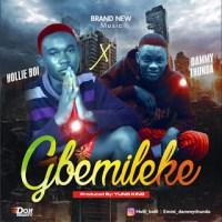 MUSIC: Hollie boy ft Dammythunda - Gbemileke
