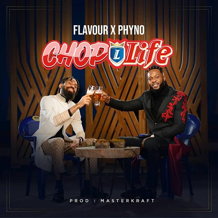 Flavour x Phyno Chop Life