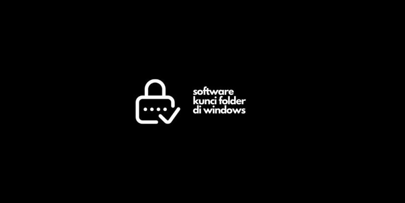 Software Kunci Folder di Windows