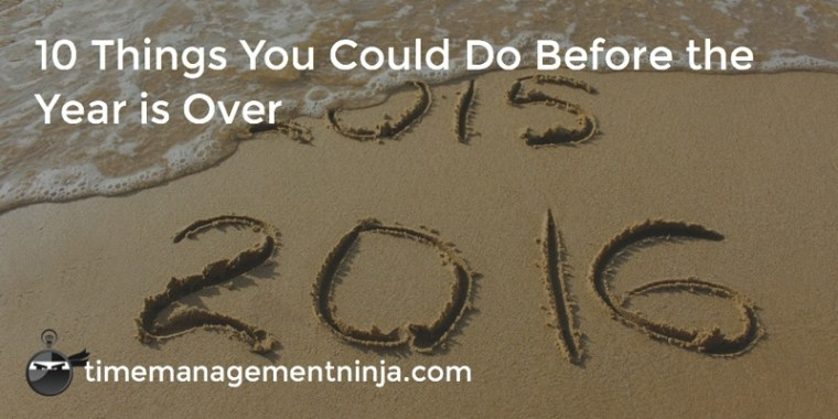 10 Things You Could Do Before Year is Over