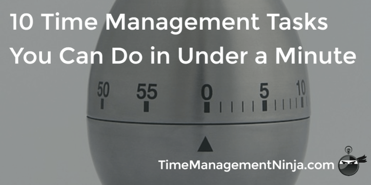 Time Management Tasks in Under a Minute