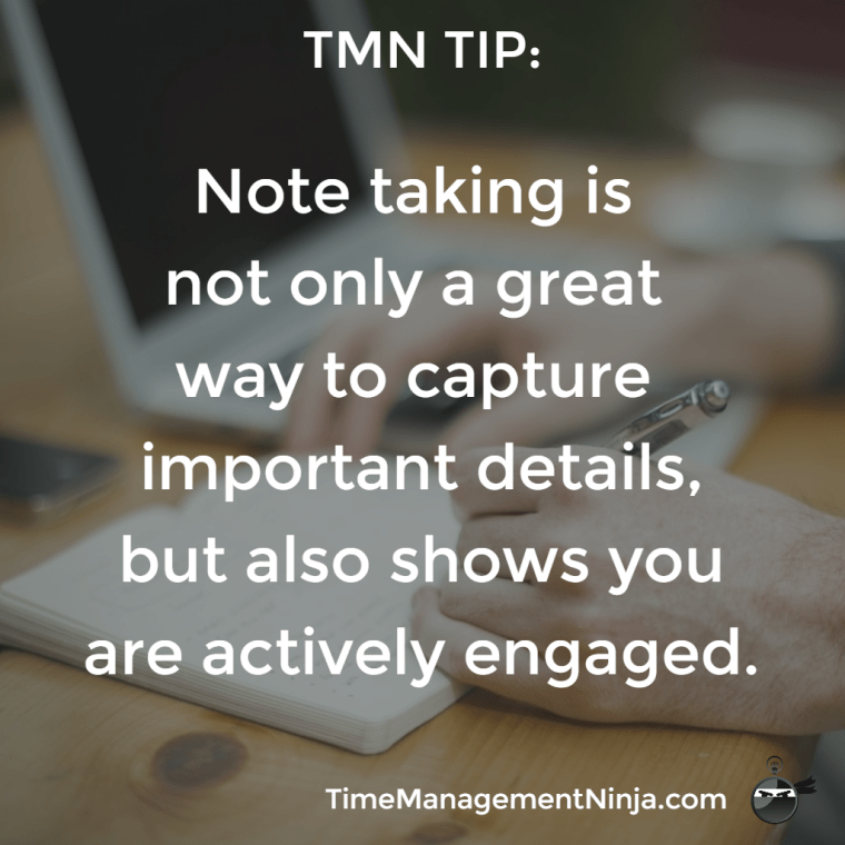Note taking shows you are actively engaged