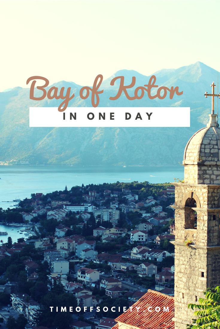 Bay of Kotor in One Day