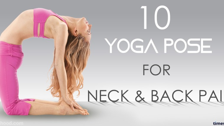 11 Effective Neck and Back Pain Yoga Pose