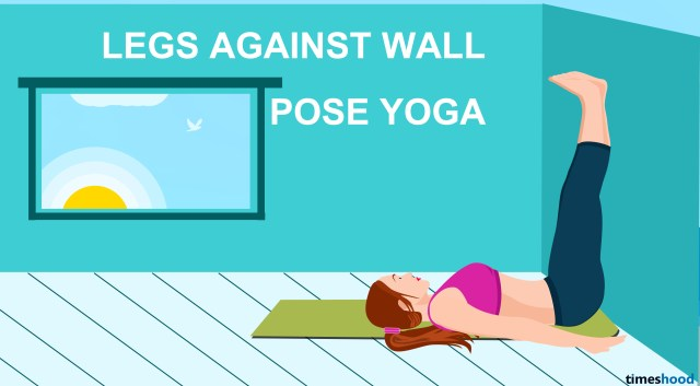 Legs Against Wall Yoga Pose - 10 easy Yoga pose for neck and back pain to feel more active