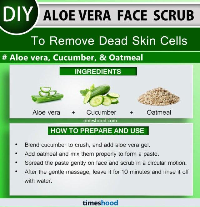 Aloe Vera Face Scrub to Remove Dead Skin Cells. Cucumber, Oatmeal and Aloe vera face mask diy remedy. 15 Aloe vera for skin face masks diy on Timeshood.com