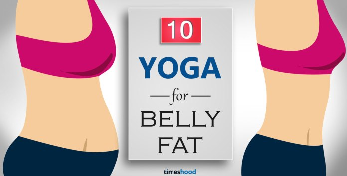 Want to get rid of belly fat fast? Get a perfect shape of your tummy with these powerful yoga poses for belly fat and helps you to get attractive figure.