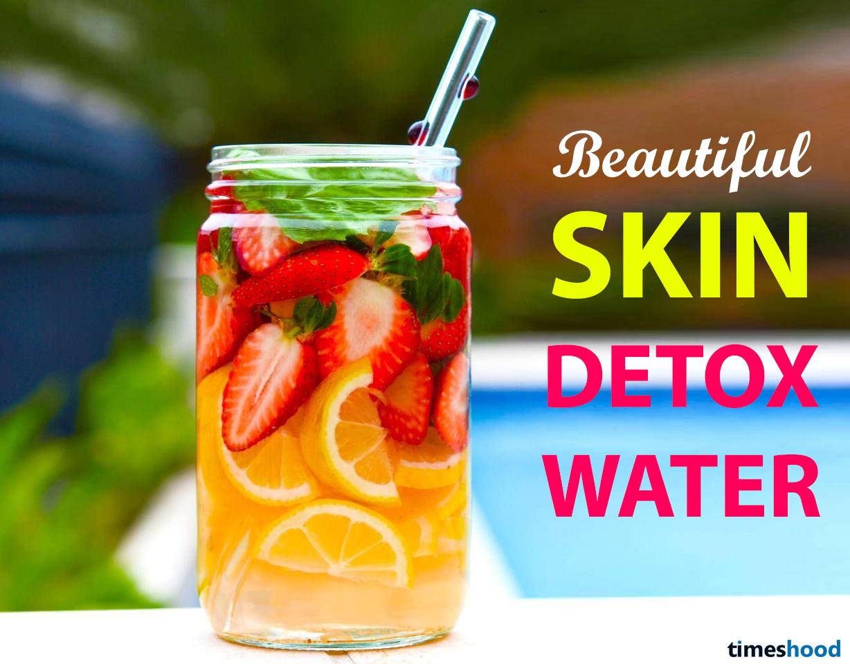Get Healthy And Younger Looking Beautiful Skin With Delicious Detox Water Detox Water Recipes For Clear Skin Detox Water Skin Detox Water Detox Water Recipes