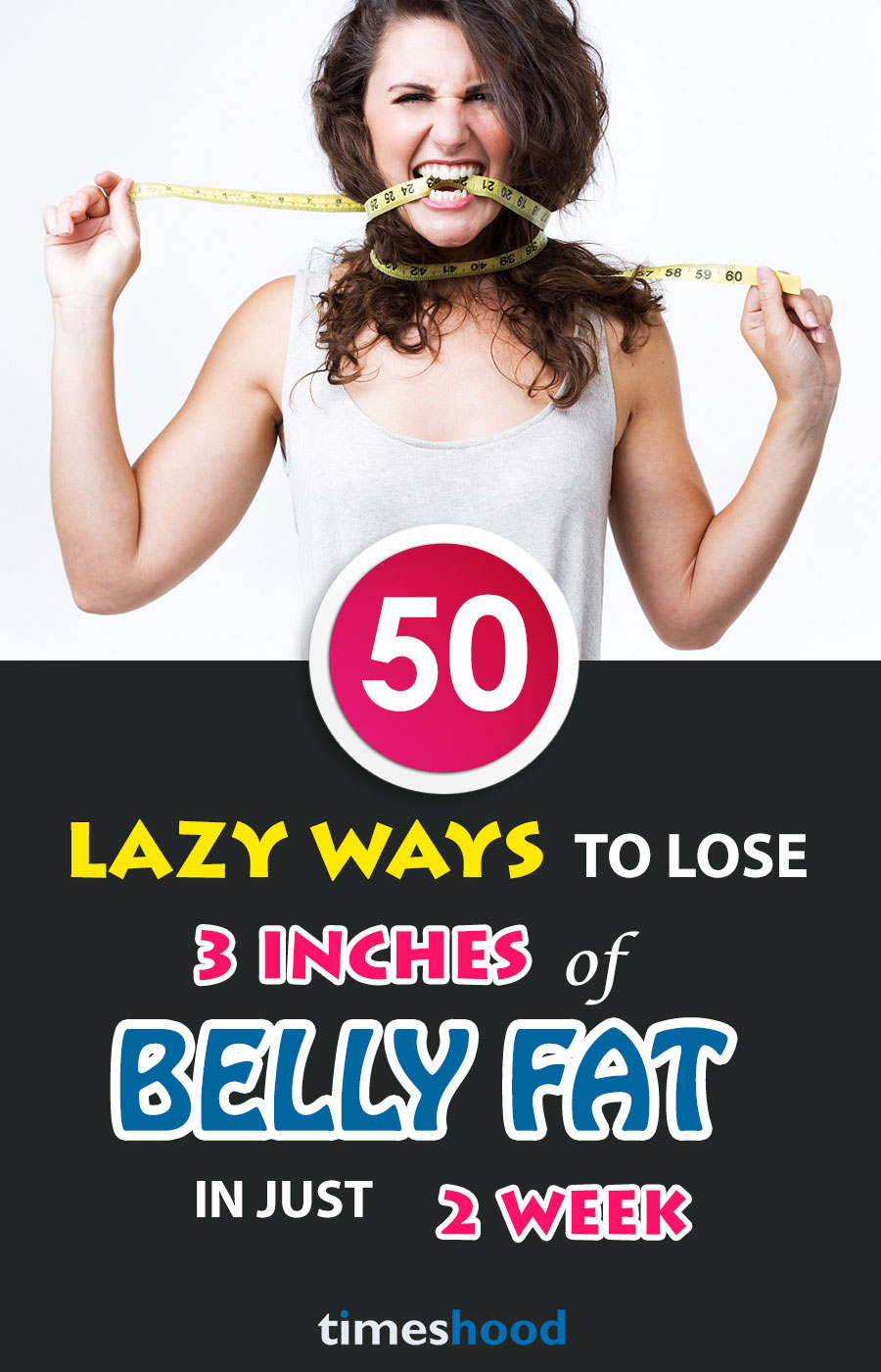 50 Lazy Ways To Lose 3 Inches Of Belly Fat In 2 Weeks Timeshood