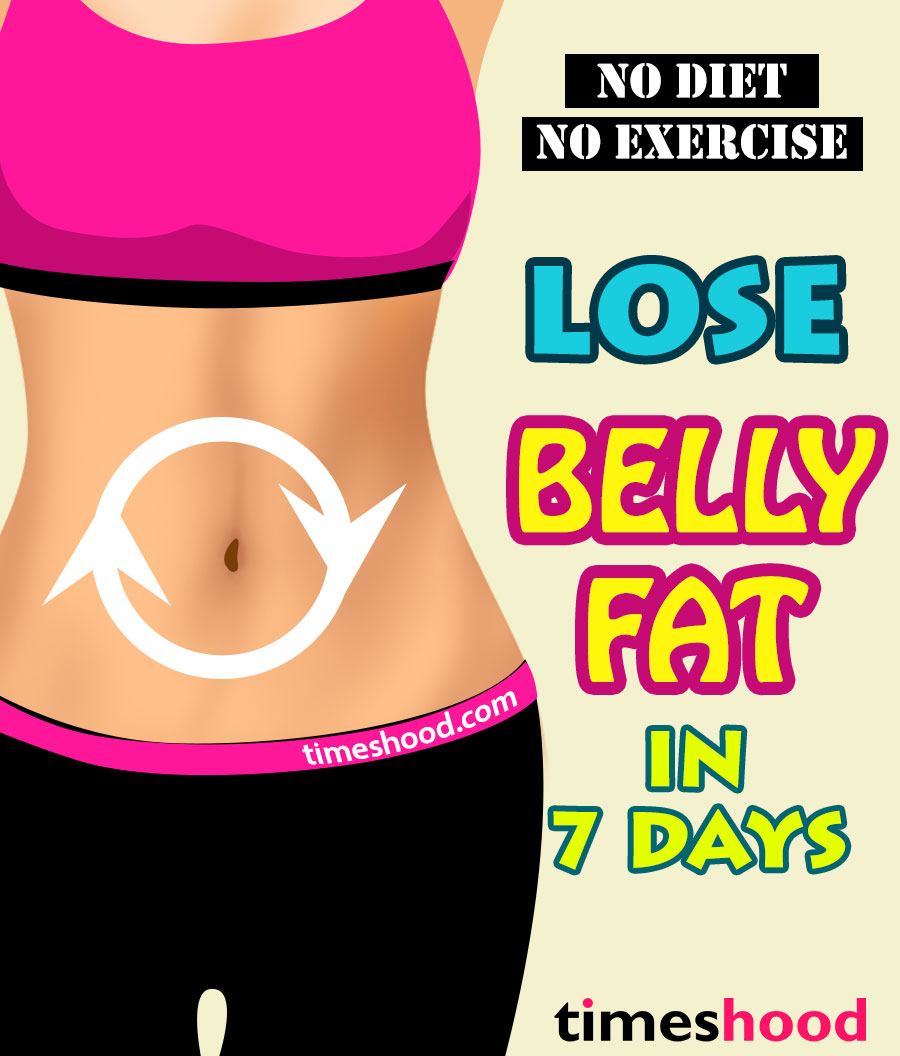 No Diet, No Exercise: How to Lose Belly Fat in 12 Days - TIMESHOOD
