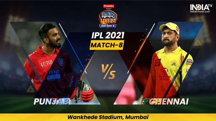 PBKS vs CSK, IPL 2021, IPL 2021 development, IPL 2021 latest news, IPL 2021 Match 8