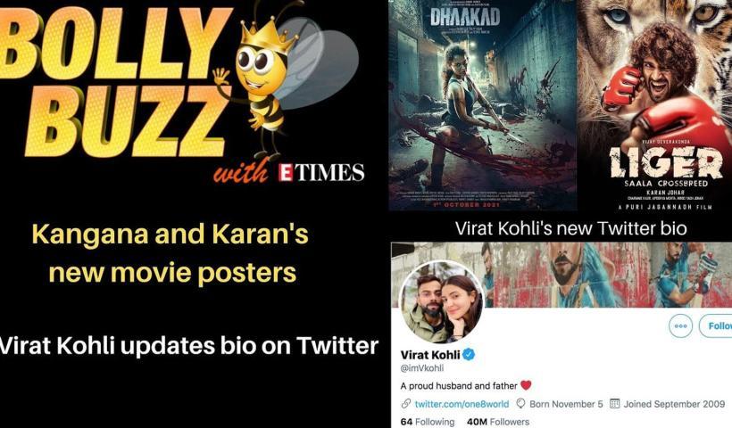 Bolly Buzz: Kangana Ranaut and Karan Johar release new movie posters; Virat Kohli's new Twitter bio | Hindi Movie News – Bollywood – Times of India