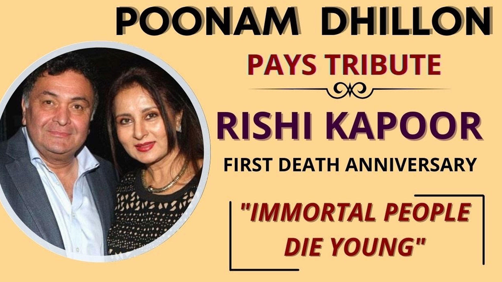 'Immortal people die young': Poonam Dhillon pays tribute to Rishi Kapoor on his first death anniversary | Hindi Movie News – Bollywood – Times of India