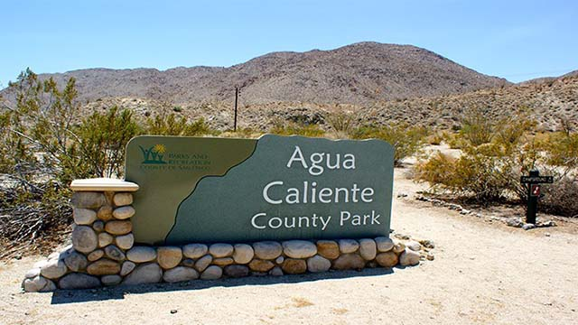 Agua Caliente Regional Parkin Anza Borrego will be closed until Labor Day.
