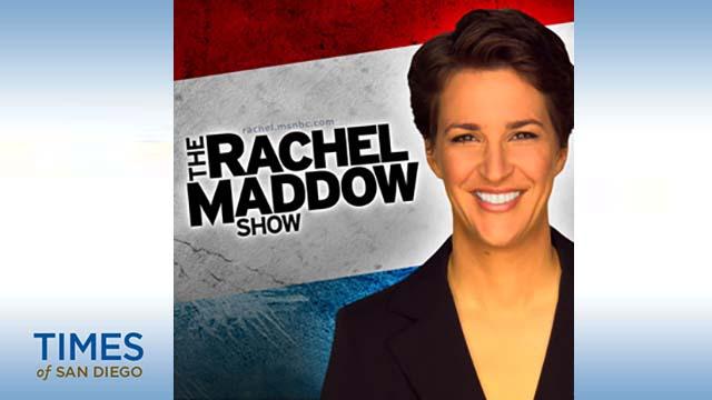 Rachel Maddow of MSNBC.
