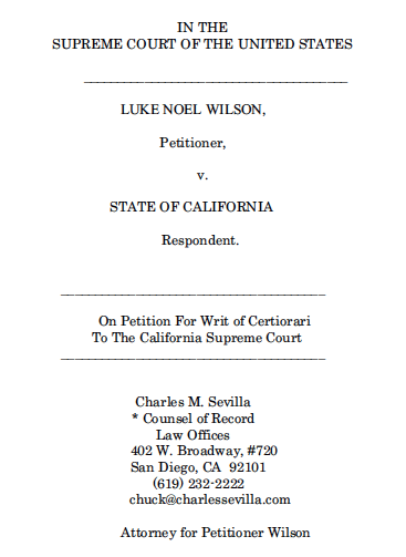 Petition for review of Luke Wilson case by U.S. Supreme Court (PDF)