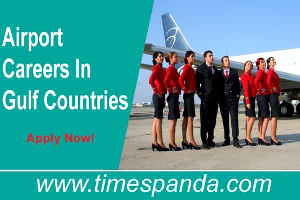 Airport Careers In Gulf Countries