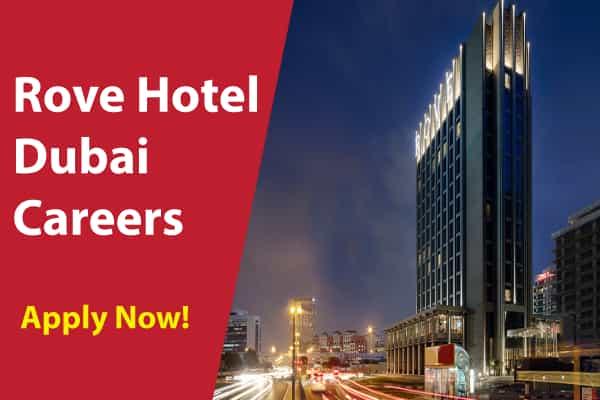 Rove Hotel Dubai Careers