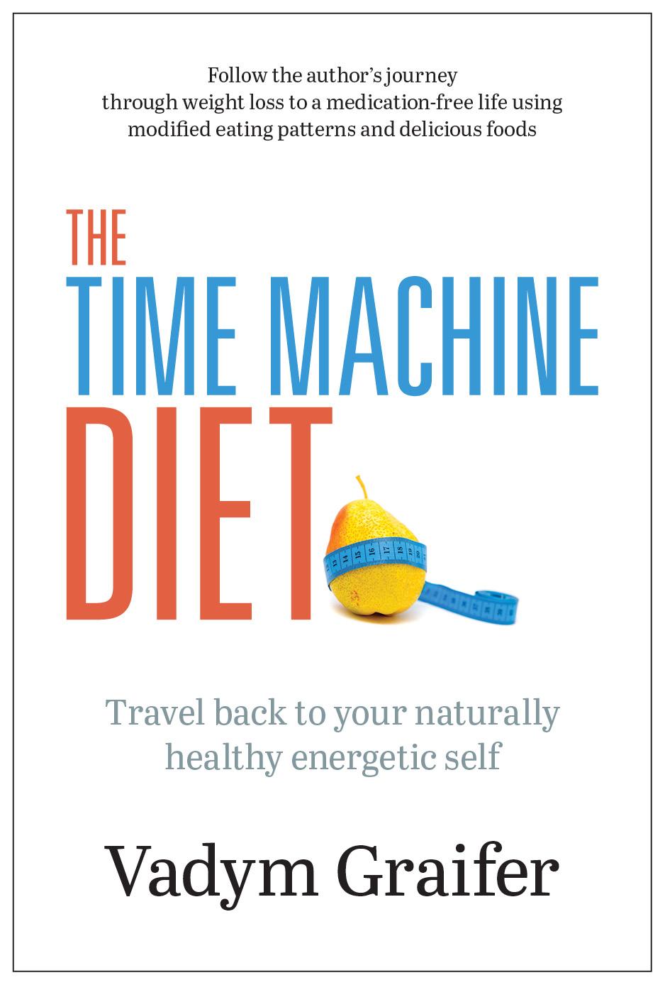The Time Machine Diet Book