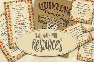 Quieting Your Heart Free Resources – Week 4