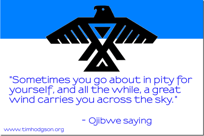 Ojibwe saying