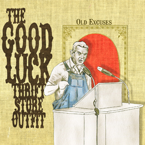 Review:  Old Excuses by The Good Luck Thrift Store Outfit