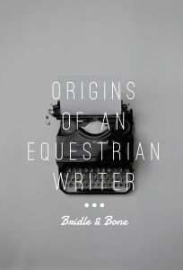 Origins of an Equestrian Writer