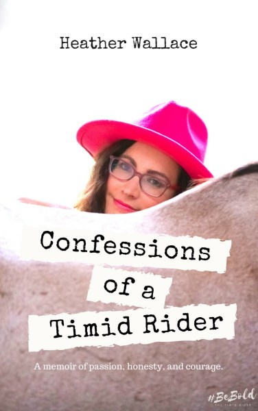 Confessions of a Timid Rider Cover
