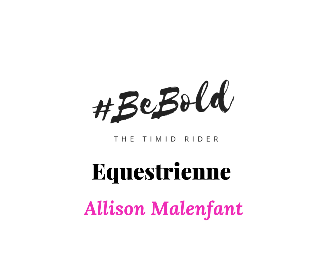 Equestrienne Spotlight Allison Malenfant