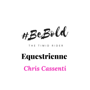 Equestrienne Spotlight: Chris Cassenti