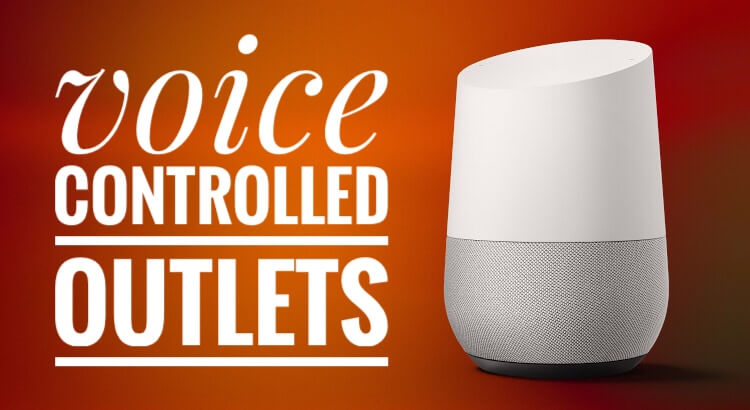 Google Home to Control Wireless Power Outlets   Tim Leland