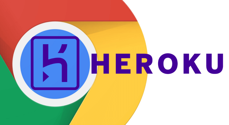 Headless Chrome on Heroku | Tim Leland