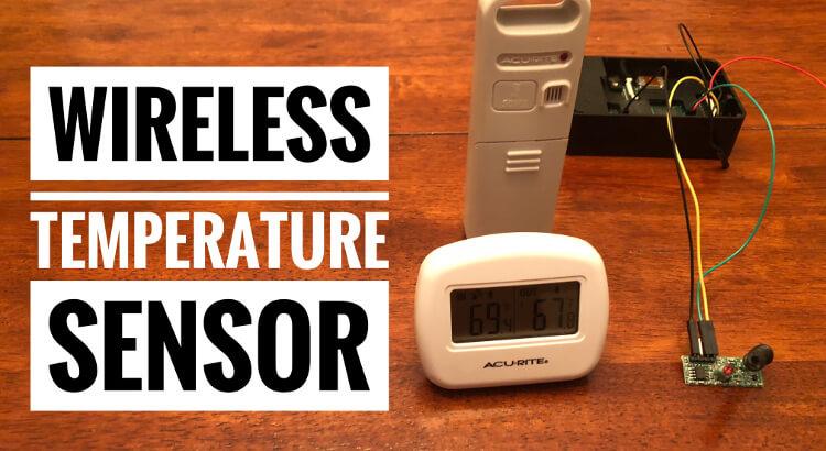 Wireless Temperature Sensor - Tim Leland