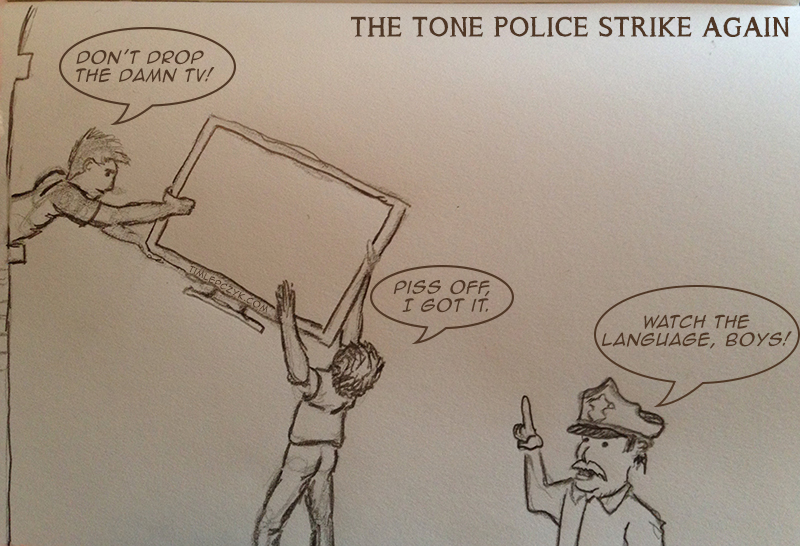 Tone Police Strike Again