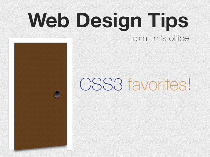 Website Tips – Favorite CSS3 Properties Border-Radius, Transparency & Text Shadow