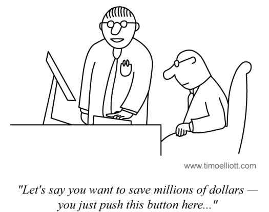 Cartoon: Press this button to save millions of dollars