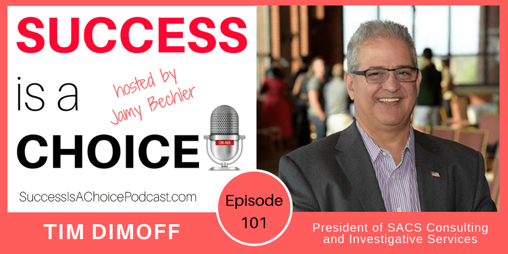EPISODE 101: TIM DIMOFF, SECURITY & WORKPLACE EXPERT