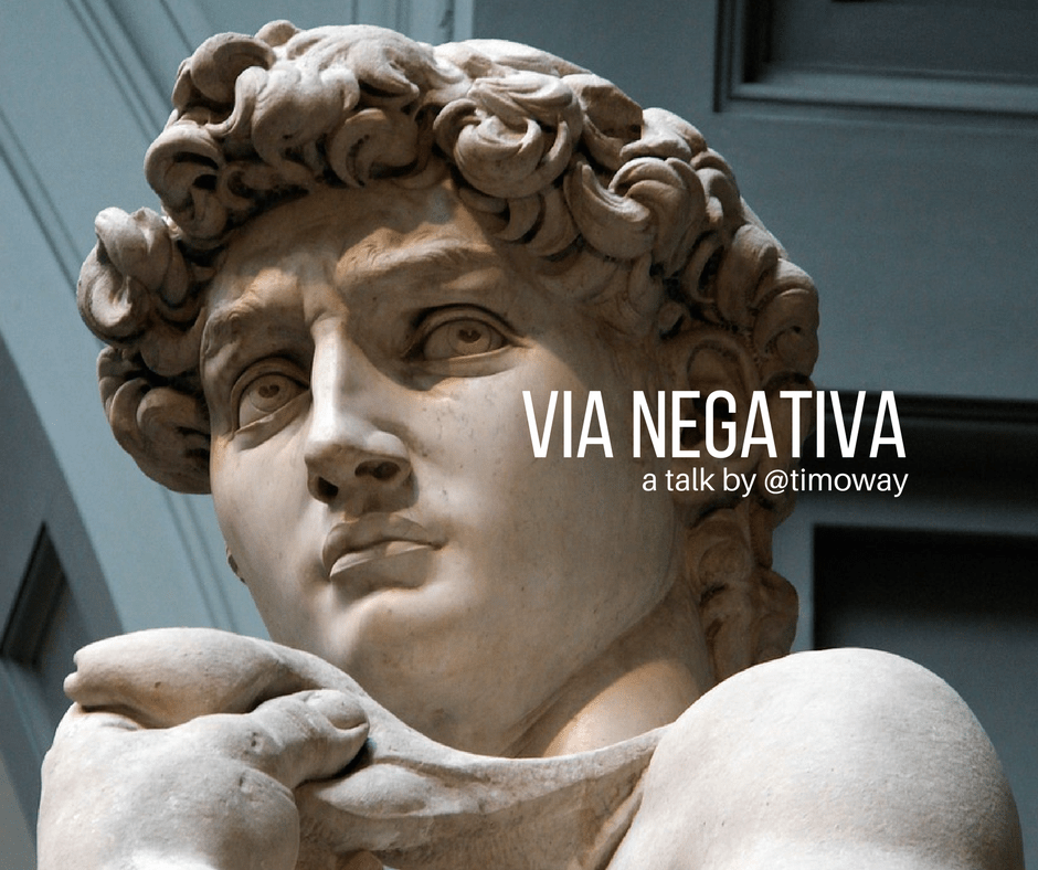Via Negativa: Subtract to Perfection