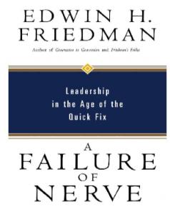 A Failure of Nerve Edwin Friedman