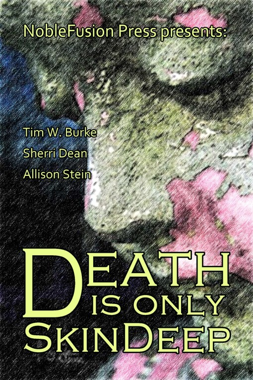 Death Is Only Skin Deep