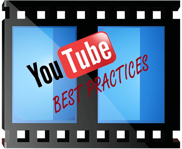 YouTube Best Practices For Small Businesses & YouTube Channels